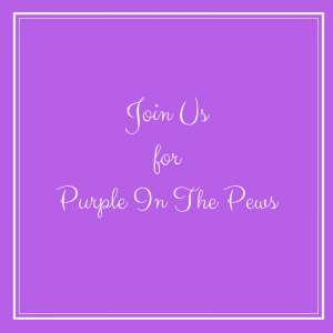 Join UsforPurple In The Pews