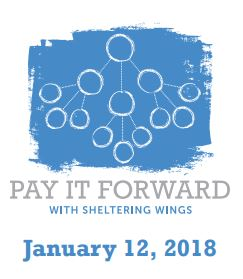 Sheltering Wings 16th Anniversary – Pay It Forward